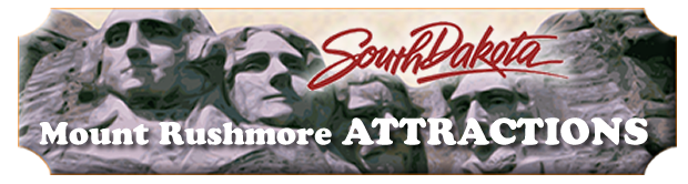 Mount Rushmore Attractions for Custer, SD
